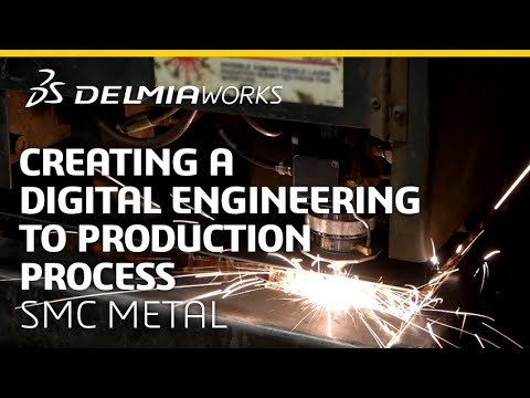 Creating a Digital Engineering to Production Process - SMC Metal